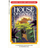 House Of Danger Choose Your Own Adventure Game