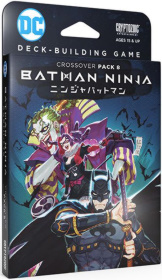 DC Deck Building Game Crossover #8 Batman Ninja