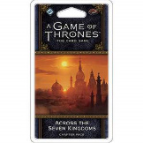 Game of Thrones LCG Across The Seven Kingdoms