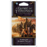 Game of Thrones LCG Someone Always Tells