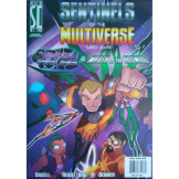 Sentinels Of The Multiverse Timelines & Wrath