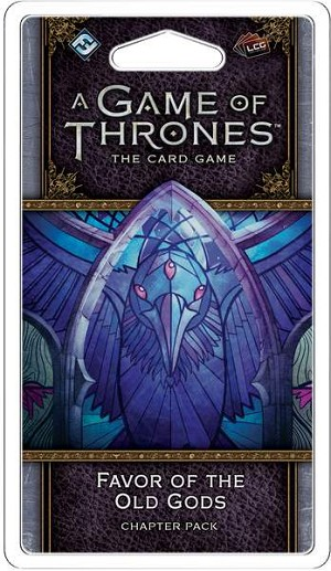Game of Thrones LCG Favor Of The Old Gods