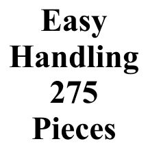 275 Pieces Easy Handling