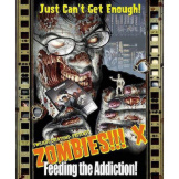 Zombies X Feeding The Addiction