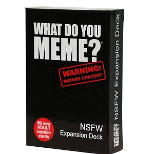 What Do You Meme NSFW Expansion